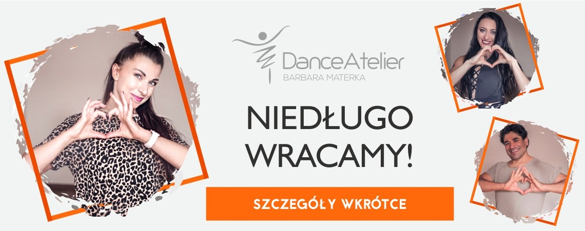 WRACAMY do Dance Atelier!