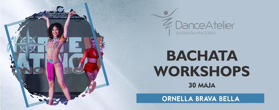 Bachata Workshops z Ornellą Brava Bella! /30.05.21/