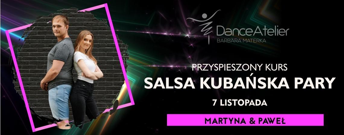 Przyspieszony kurs Salsy Kubańskiej w parach z Martyną i Pawłem! / 07.11.21/