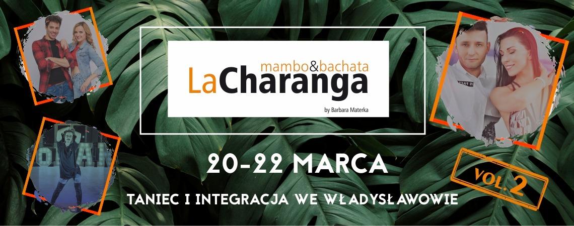 La Charanga vol. 2 /20-22.03.2020/