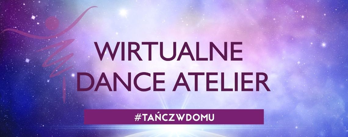 Tańcz w domu z Dance Atelier – zajęcia live & online