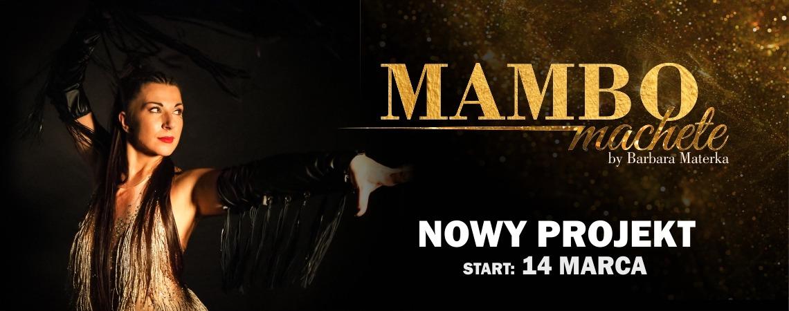 NOWY PROJEKT: Mambo Machete by Barbra /start 14.03.21/